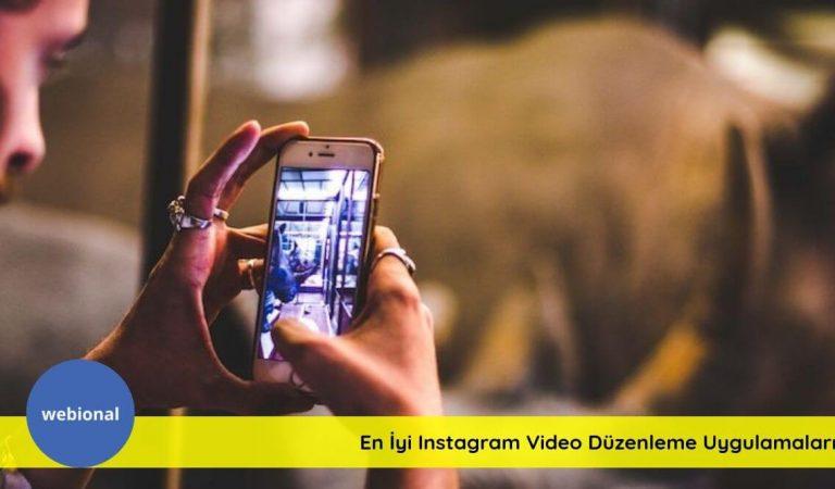 En İyi 10 Instagram Video Düzenleme Uygulaması Hangileridir?