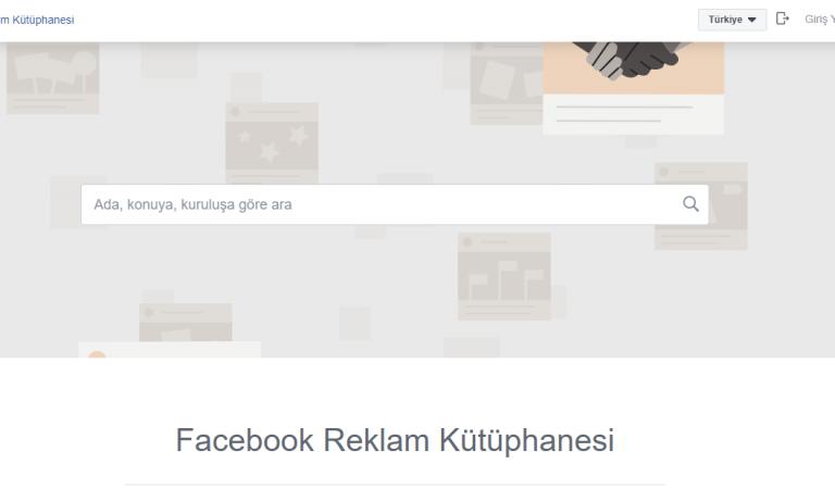 Facebook Reklam Kütüphanesi Nedir? Rakip Reklamları Nasıl Görebiliriz?