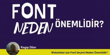 websiteler için font neden önemlidir